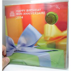 2014 Canadian Happy Birthday Coin Set Including Happy Birthday Loonie Coin