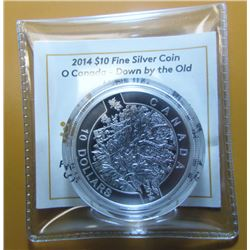2014 Canada $10 Fine Silver Coin - Down By The Old Maple Tree - By RCM