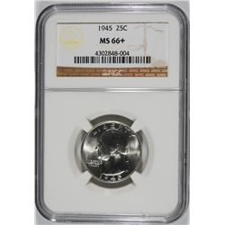 1945 WASHINGTON QUARTER, NGC MS-66+ SUPERB LOOKS 67, ONLY 2 0F THESE CERTIFIED