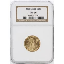 2003 NGC MS70 $10 American Eagle Gold Coin