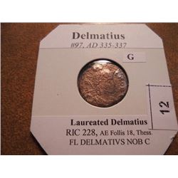 335-337 A.D. DELMATIUS ANCIENT COIN