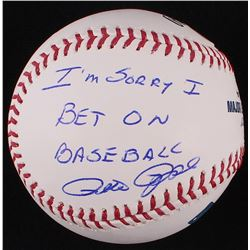 "Pete Rose Signed OML Baseball Inscribed ""I'm Sorry I Bet On Baseball"" (PSA COA)"
