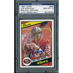 Joe Montana Signed 1984 Topps #358 Pro Bowl (PSA Encapsulated)