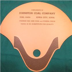 "Advertising Fan ""Compliments of Johnston Coal Company Dial 6464 Iowa City, Iowa Premier Red Ash Coal"