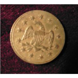 """California/Model/Half/Eagle/1849"", Eagle with shield reverse. Appears to be brass. 18mm."