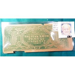 """Iowa Scrip. """"This is not Money but is to remind you THE BELL SHOW PRINT CO SIGOURNEY IOWA Can Help Y"""