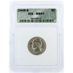 1945-S ICG Graded MS67 Jefferson Nickel Coin