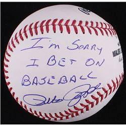 "Pete Rose Signed OML Baseball Inscribed ""I'm Sorry I Bet On Baseball"" (JSA COA)"
