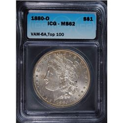 1880-O MORGAN DOLLAR ICG MS-62 VAM 6A TOP 100
