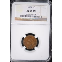 1876 INDIAN HEAD CENT, NGC AU-55 BN