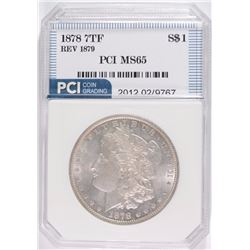 1878 7TF REVERSE OF 1879 MORGAN SILVER DOLLAR, PCI GEM BU NICE!!