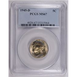 1945-D JEFFERSON NICKEL, PCGS MS-67 TOUGH!