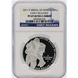 2011-P NGC Graded PF69 Ultra Cameo $1 Silver Medal Of Honor Silver Coin