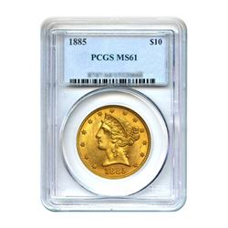 1885 $10 Liberty Gold Eagle PCGS MS61