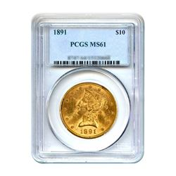 1891 $10 Liberty Gold Eagle PCGS MS61
