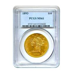 1893 $10 Liberty Gold Eagle PCGS MS61