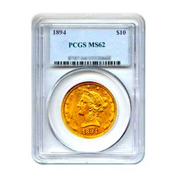 1894 $10 Liberty Gold Eagle PCGS MS62