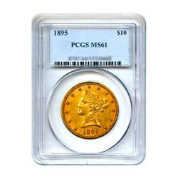 1895 $10 Liberty Gold Eagle PCGS MS61