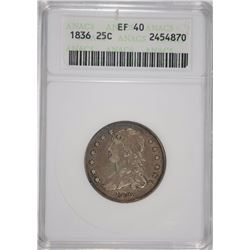 1836 CAPPED BUST QUARTER, ANACS EF-40