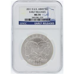2011 NGC MS70 Early Release U.S. Army Commemorative Silver Dollar