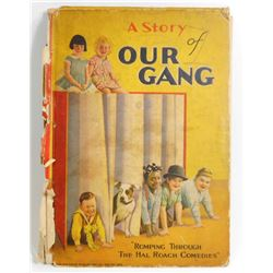 """1929 """"A STORY OF OUR GANG"""" HARDCOVER BOOK - LITTLE RASCALS"""