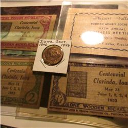 "(3 different) May 31-June 4 ""Centennial Clarinda, Iowa"" Wooden rectangular Nickels; ""Missouri Valley"