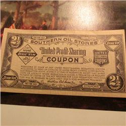 "Depression Scrip: ""Southern Oil Stores United Profit-Sharing Coupon 2 1/2. ""Dixie Vim"". Serial no. 8"
