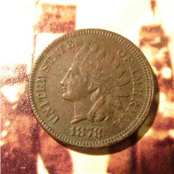 1878 Indian Head Cent. VF slightly toned reverse.