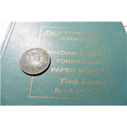 "1855 One Cent Fisheries and Agriculture Trade Token & 1962 ""Standard Catalogue of Canadian Coins Tok"