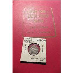 "1960 (13th Edition) ""A Guide Book of United States Coins"", by R.S. Yeoman; & a 1853 With Arrows Seat"