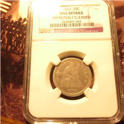 "1862 P U.S. Seated Liberty Quarter. NGC slabbed ""FINE DETAILS IMPROPERLY CLEANED""."