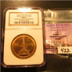1940 Petroleum/ Golden Gate Expo So-Called $ {HK-483} NGC MS65