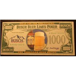 "Series 1986 ""Head For The Mountains Busch Beer Liar's Poker"" $1000 Bank Note signed by Busch Cassidy"