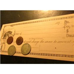 1898 P & 1899 P Indian Head Cents & Barber Quarters; 1890 era blank Check payable in College Currenc