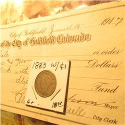 "1883 With Cents Liberty Nickel G+ & 1917 Promissory Note ""Treasurer of the City of Goldfield Colorad"