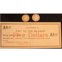"(1907) Scrip ""Harrisburg, Pa. Pay to the Bearer FIVE DOLLARS Payable only Throught the Harrisburg Cl"
