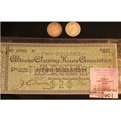 "1907 ""Altoona Clearing House Association"" Two Dollars Scrip, hole cancelled; & 1907 P & S U.S. Barbe"