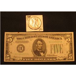 1934 S Walking Liberty Half Dollar, EF; & Series 1934 Five Dollar Federal Reserve Note, VF.