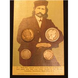 "Copyright 1908 Postcard ""Wild Bill, winner of 32 pistol duels…""; 1908 P & D Barber Dimes; & 1908 P &"