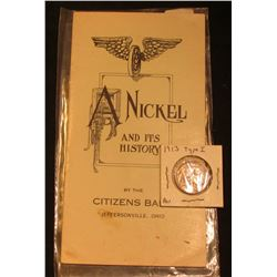 """A Nickel and Its History"", by the Citizens Bank Jeffersonville, Ohio Pamphlet & 1913 P Type One Buf"