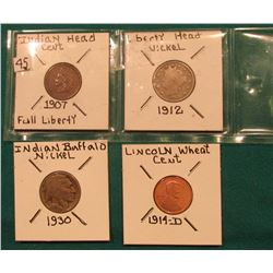 1907 Indian Cent VG; 1912 Liberty Nickel; 1930 Buffalo Nickel; & a copy of a 1914 D Lincoln Cent.
