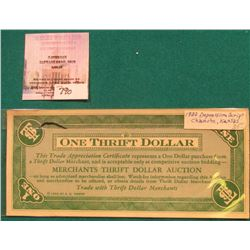"1932 Depression Scrip from Chanute, Kansas ""One Thrift Dollar"" at ""Merchants Thrift Dollar Auction""."