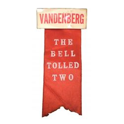 Arthur Vandenberg - 1840 Red Silk Campaign Ribbon
