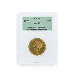 1874 PCGS AU55 $10 Liberty Head Eagle Gold Coin