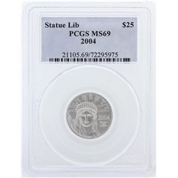 2004 PCGS MS69 $25 Statue of Liberty Platinum Eagle