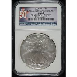 2006-W AMERICAN SILVER EAGLE, 20th ANNIVERSARY ( BURNISHED ) NGC MS-69