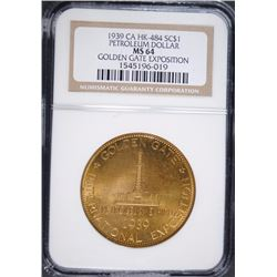 1939 GOLDEN GATE EXPO SO-CALLED DOLLAR HK-484 - PETROLEUM DOLLAR - NGC MS 64