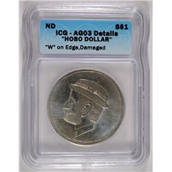 "NO DATE ""HOBO DOLLAR"" A MORGAN ICG AUTHENTICATED  ""W"" ON EDGE   RARE!!"