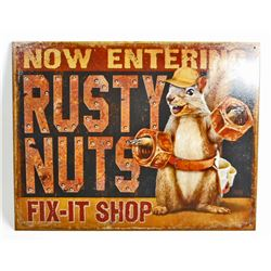 RUSTY NUTS FUNNY METAL SIGN