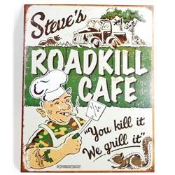 STEVES ROADKILL CAFE FUNNY METAL SIGN